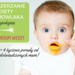 Rozszerzanie diety niemowlaka karmionego piersią schemat